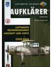 Aufklarer Volume 1: Luftwaffe Reconnaissance Aircraft and Units 1935-1941