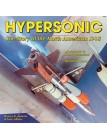 Hypersonic: The Story of the North American X-15 (Revised Edition)