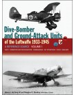Dive Bomber and Ground Attack Units of the Luftwaffe 1933-45 Volume 1