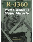 R-4360: Pratt & Whitney's Major Miracle