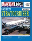 Boeing 377 Stratocruiser - AirlinerTech Vol. 9