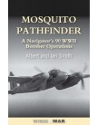 Mosquito Pathfinder: A Navigator's 90 WWII Bomber Operations