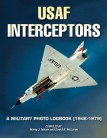 USAF Interceptors: A Military Photo Logbook (1946-1979)