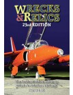 Wrecks & Relics - 23rd Edition: The Indispensable Guide to Britain's Aviation Heritage