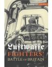 Luftwaffe Fighters' Battle of Britain