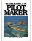 Pilot Maker: The Incredible T-6