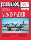Douglas A-26 Invader - WarbirdTech Volume 22