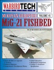 Mikoyan Gurevich MiG-21 Fishbed - WarbirdTech Volume 45