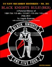 Black Knights Rule! (BKR): A Pictorial History of VBF-718 / VF-68A / VF-837 / VF-154 / VFA-154 - 1946-2013