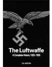 The Luftwaffe: A Complete History 1933-1945