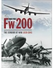 Focke-Wulf Fw 200: The Condor at War 1939-1945