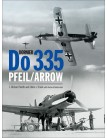 Dornier Do 335 Pfeil/Arrow
