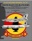 From Bats to Rangers: A Pictorial History of Electronic Countermeasures Squadron Two (ECMRON-2) Fleet Air Reconnaissance Squadron Two (VQ-2)