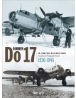 Dornier Do 17: The 'Flying Pencil' in Luftwaffe Service - 1936-1945