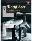 Nachtjäger: Luftwaffe Night Fighter Units 1939 - 1945