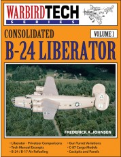 B-24 Liberator - WarbirdTech Volume 1