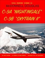 "McDonnell Douglas C-9A ""Nightingale ""C-9B ""Skytrain II"""