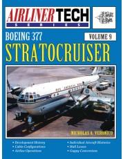 Boeing 377 Stratocruiser - AirlinerTech Vol. 9