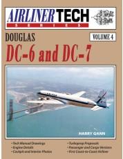 Douglas DC-6 & DC-7 - AirlinerTech Volume 4