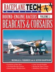Bearcats & Corsairs Round-Engine Racers - RaceplaneTech Volume 2