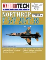 Northrop F-5/F-20/T-38 - WarbirdTech Volume 44