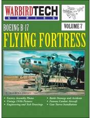 Boeing B-17 Flying Fortress - WarbirdTech Volume 7