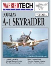 Douglas A-1 Skyraider - WarbirdTech Volume 13