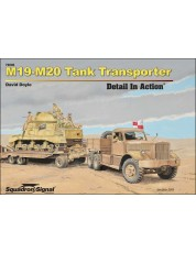 M19-M20 Tank Transporter Detail In Action - Hardcover