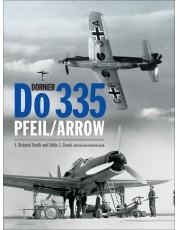 Dornier Do 335 Pfeil/Arrow