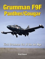 Grumman F9F Panther/Cougar: First Grumman Cat of the Jet Age